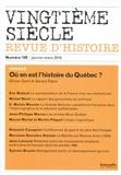 Olivier Dard et Gérard Fabre - Vingtième siècle N° 129, Janvier-mars : Où en est l'histoire du Québec ?.