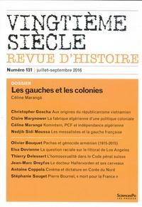 Céline Marangé - Vingtième siècle N° 131, juillet-sept : Les gauches et les colonies.