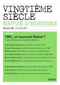 Florence Descamps et Laure Quennouëlle-Corre - Vingtième siècle N° 138, avril-juin 2 : 1983, un tournant néolibéral ?.