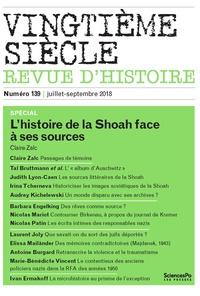 Claire Zalc - Vingtième siècle N° 139, juillet-sept : L'histoire de la Shoah face à ses sources.