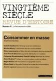 Sophie Chauveau et Isabelle Gaillard - Vingtième siècle N° 91, Juillet-Septe : Consommer en masse.