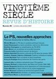 Pascale Goetschel et Gilles Morin - Vingtième siècle N° 96, Octobre-Décem : Le PS, nouvelles approches.