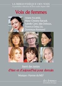 Ariane Ascaride et Marie-Christine Barrault - Voix de femmes d'hier et d'aujourd'hui pour demain. 1 CD audio MP3
