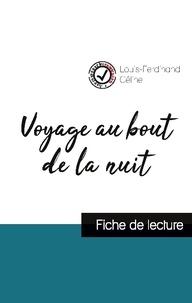 Louis-Ferdinand Céline - Voyage au bout de la nuit de Louis-Ferdinand Céline (fiche de lecture et analyse complète de l'oeuvre).