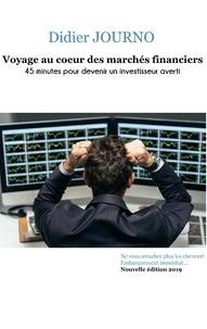 Voyage au coeur des marchés financiers - 45 minutes pour devenir un investisseur averti.pdf