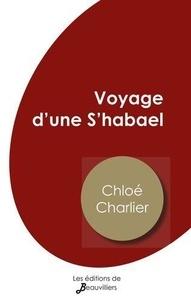 Chloé Charlier - Voyage d'une S'habael.