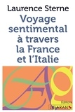 Laurence Sterne - Voyage sentimental à travers la France et l'Italie.