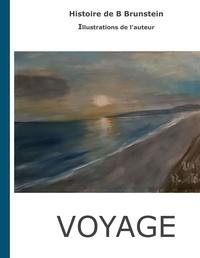 Bernard Brunstein - Voyage.