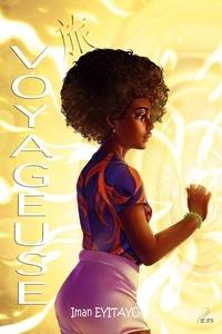 Iman Eyitayo - Voyageuse Tome 1 : .