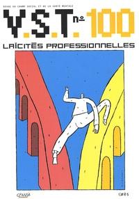 Jacques Ladsous et Serge Vallon - VST N° 100 : Laïcités professionnelles.