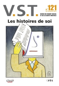 Monique Besse et Jean-François Gomez - VST N° 121, 1er trimestr : Les histoires de soi.