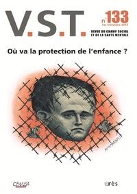 François Chobeaux et Valérian Sarreau - VST N° 133, 1er trimestr : Où va la protection de l'enfance ?.
