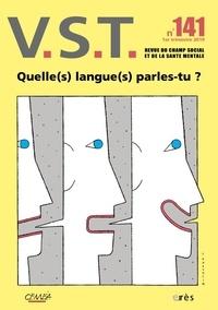 Jean-Pierre Martin - VST N° 141, 1er trimestr : Quelle(s) langue(s) parles-tu ?.