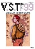 Serge Vallon et Jacques Ladsous - VST N° 99 : Vieillir, c'est vivre.