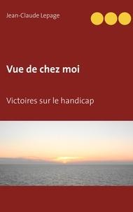 Vue de chez moi - Victoires sur le handicap.pdf