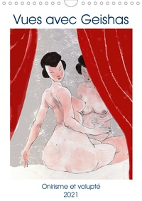 Frédéric Rekaï - CALVENDO Art  : Vues avec Geishas (Calendrier mural 2021 DIN A4 vertical) - Un monde de Geishas imaginaire et sensuel (Calendrier mensuel, 14 Pages ).