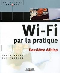 Davor Males et Guy Pujolle - Wi-Fi par la pratique.