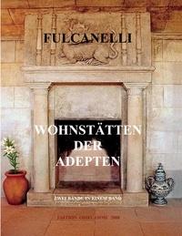 Fulcanelli - Wohnstätten der adepten.