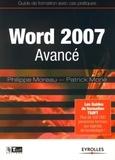 Philippe Moreau et Patrick Morié - Word 2007 Avancé.