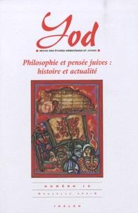 Alessandro Guetta - Yod N° 15 : Philosophie et pensée juives : histoire et actualité.