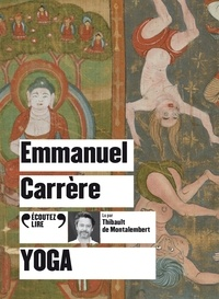 Emmanuel Carrère - Yoga. 1 CD audio MP3