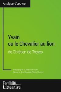 Niels Thorez et Juliette Einhorn - Yvain ou le Chevalier au lion de Chrétien de Troyes.