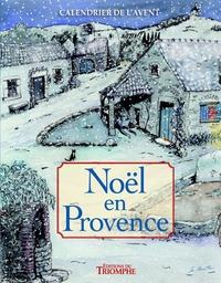 Téléchargement gratuit des livres de comptes pdf Calendrier de l'Avent  - Noël en Provence avec 1 livret guide