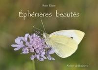Soeur Eliane - Ephémères beautés.