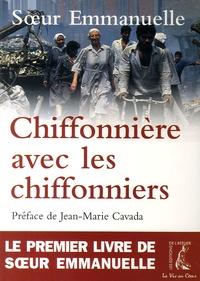 Soeur Emmanuelle - Chiffonnière avec les Chiffonniers.