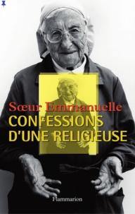 Soeur Emmanuelle - Confessions d'une religieuse.