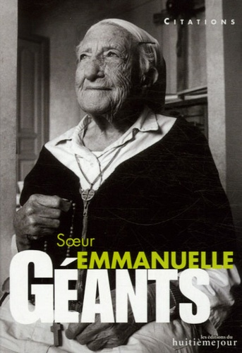 Soeur Emmanuelle - Soeur Emmanuelle - Citations.
