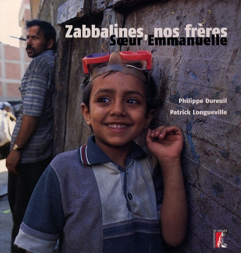 Soeur Emmanuelle et Philippe Dureuil - Zabbalines, nos frères. 1 DVD