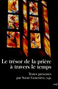Soeur Geneviève - Le trésor de la prière à travers le temps.