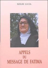 Soeur Lucia - Appels du message de Fatima.