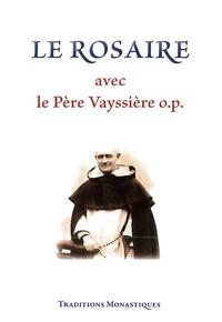 Soeur Marie-Noyale - Le rosaire avec le Père Vayssière o.p..