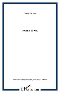 Soeur Myriam - Sable et or.
