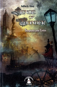 SoFee L. Grey - Sense of Wonder - Symphonie pour Envers.