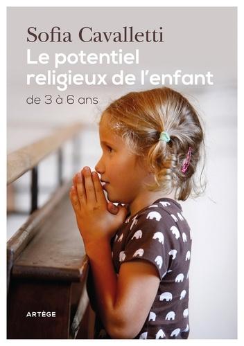 Le potentiel religieux de l'enfant. De 3 à 6 ans