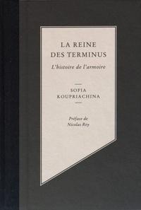 Sofia Koupriachina - La reine des terminus - L'histoire de l'armoire.
