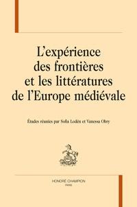 Sofia Lodén et Vanessa Obry - L'expérience des frontières et les littératures de l'Europe médiévale.