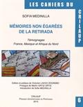 Sofia Medinilla - Mémoires non égarées de la Retirada - Témoignages France, Mexique et Afrique du Nord.