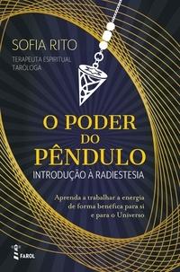 Sofia Rito - O Poder do Pêndulo.