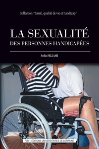 Sofia Sellami - La sexualité des personnes handicapées.