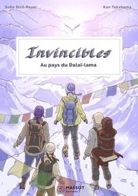 Sofia Stril-Rever et Kan Takahama - Invincibles - Au pays du Dalaï Lama.