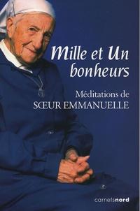 Sofia Stril-Rever et  Soeur Emmanuelle - Mille et un bonheurs - Méditations de Soeur Emmanuelle.