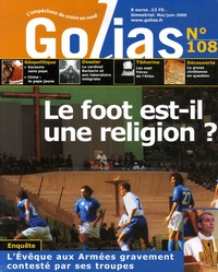 Christian Terras - Golias Magazine N° 108, mai-juin 200 : Le foot est-il une religion ?.