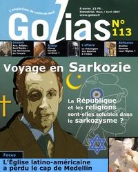 Christian Terras - Golias Magazine N° 113, Mars-Avril 2 : Voyage en Sarkozie - La République et les religions sont-elles solubles dans le sarkozysme ?.