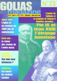 Golias - Golias Magazine N° 73 Juillet-Août 2 : Pie IX et Jean XXIII, l'étrange jumelage.