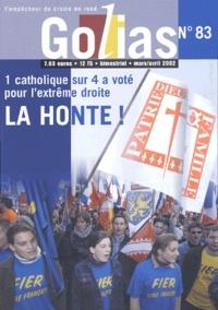 Golias - Golias Magazine N° 83 Mars/Avril 2002 : La honte !.