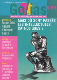 Golias - Golias Magazine N° 89 Mars-Avril 200 : Mais où sont passés les intellectuels catholiques ?.